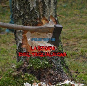 la-storia-del-taglialegna-ascia-uym