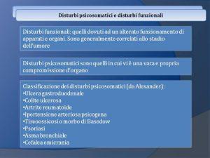 Psicosomatica - Disturbi Psicosomatici e disturbi funzionali - Dott.ssa Fabiola Fortuna - uym