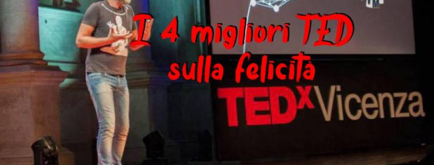 I 4 migliori Ted sulla Felicità - uym