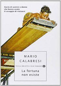 Migliori Libri di Crescita Personale - La fortuna non esiste - Marco Calabresi - uym
