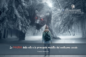Immagini con Aforismi significativi - La paura - uym