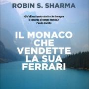 Il monaco che vendette la sua Ferrari - Robin Sharma - uym